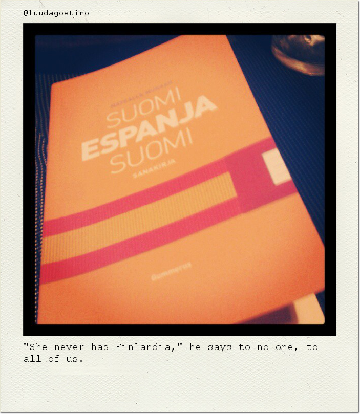 """She never has Finlandia,"" he says to no one, to all of us."